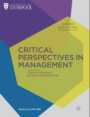 Custom Liverpool Critical Perspectives in Management ULMS366