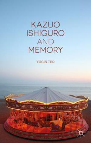 Kazuo Ishiguro and Memory