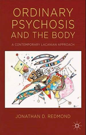 Ordinary Psychosis and The Body