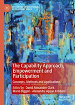 The Capability Approach, Empowerment and Participation (Rethinking International Development Series)
