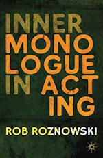 Inner Monologue in Acting af Rob Roznowski