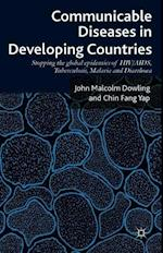 Communicable Diseases in Developing Countries af John Malcolm Dowling, Chin-Fang Yap