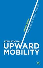 Educational Upward Mobility: Practices of Social Changes