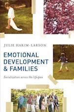 Emotional Development and Families : Socialization across the lifespan