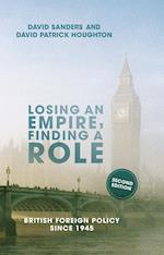 Losing an Empire, Finding a Role: British Foreign Policy Since 1945 (2017)