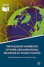 Palgrave Handbook of Inter-Organizational Relations in World Politics