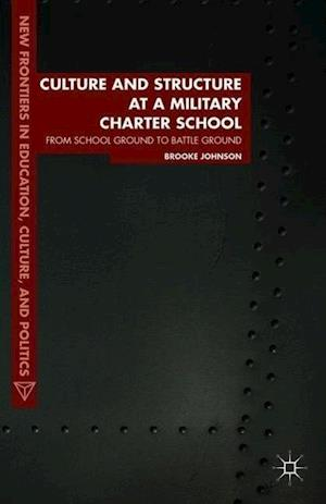 Culture and Structure at a Military Charter School