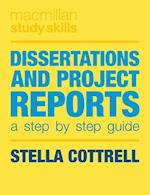 Dissertations and Project Reports (Palgrave Study Skills)