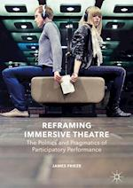 Reframing Immersive Theatre