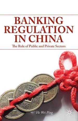 Banking Regulation in China