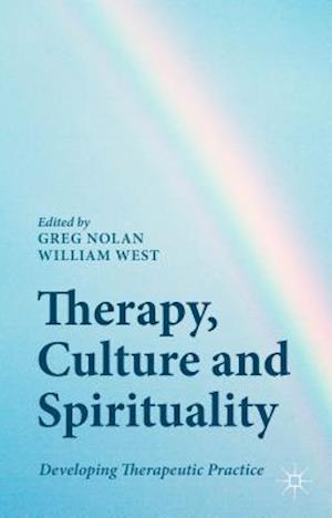 Therapy, Culture and Spirituality: Developing Therapeutic Practice