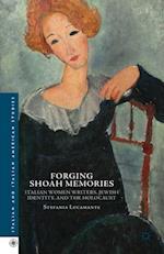 Forging Shoah Memories af Stefania Lucamante