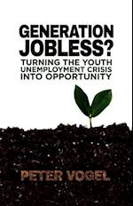 Generation Jobless? af Peter Vogel
