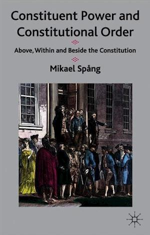 Constituent Power and Constitutional Order
