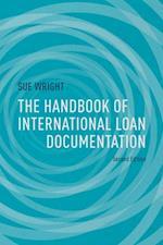 Handbook of International Loan Documentation (Global Financial Markets)
