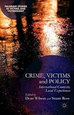 Crime, Victims and Policy af Dean Wilson