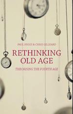 Rethinking Old Age