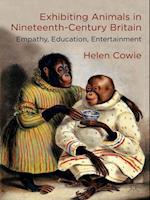 Exhibiting Animals in Nineteenth-Century Britain