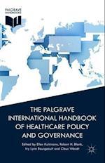 The Palgrave International Handbook of Health Care Policy and Governance af Ellen Kuhlmann