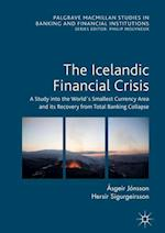 The Icelandic Financial Crisis (PALGRAVE MACMILLAN STUDIES IN BANKING AND FINANCIAL INSTITUTIONS)