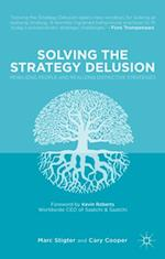 Solving the Strategy Delusion