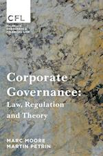 Corporate Governance : Law, Regulation and Theory