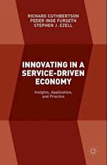 Innovating in a Service-Driven Economy