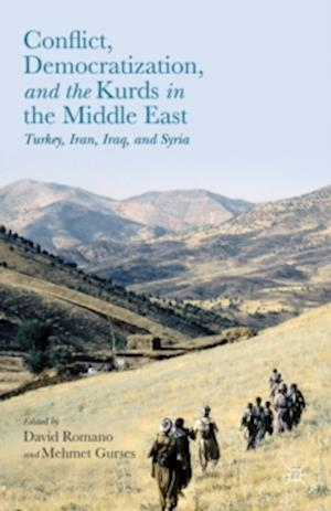 Conflict, Democratization, and the Kurds in the Middle East: Turkey, Iran, Iraq, and Syria