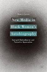New Media in Black Women's Autobiography af Tracy Curtis
