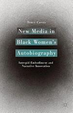 New Media in Black Women S Autobiography af Tracy Curtis