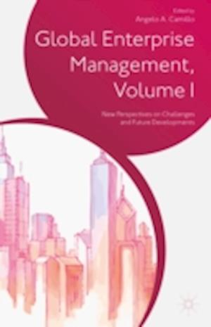 Global Enterprise Management, Volume I