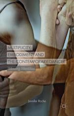 Multiplicity, Embodiment and the Contemporary Dancer