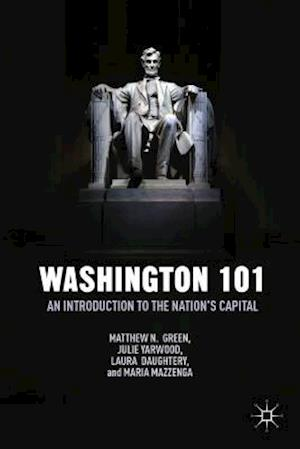 Washington 101: An Introduction to the Nation's Capital