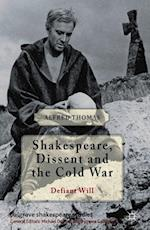 Shakespeare, Dissent, and the Cold War (Palgrave Shakespeare Studies)