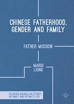 Chinese Fatherhood, Gender and Family (Palgrave Macmillan Studies in Family and Intimate Life)