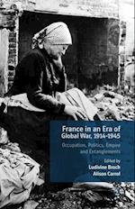 France in an Era of Global War, 1914-1945 af Ludivine Broch