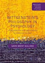 Wittgenstein's Philosophy in Psychology : Interpretations and Applications in Historical Context
