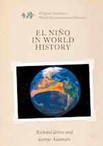 El Nino in World History (Palgrave Studies in World Environmental History)