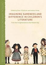 Imagining Sameness and Difference in Children's Books (Critical Approaches to Childrens Literature Hardcover)