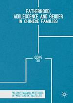 Fatherhood, Adolescence and Gender in Chinese Families (Palgrave Macmillan Studies in Family and Intimate Life)