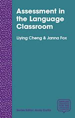 Assessment in the Language Classroom (Applied Linguistics for the Language Classroom)