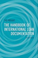 The Handbook of International Loan Documentation : Second Edition