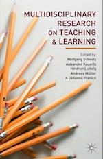 Multidisciplinary Research on Teaching and Learning