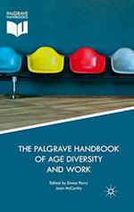 The Palgrave Handbook of Age Diversity and Work