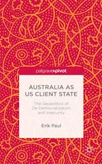 Australia as US Client State af E. Paul