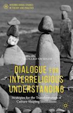 Dialogue for Interreligious Understanding af Leonard Swidler