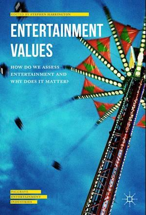 Bog, hardback Entertainment Values af Stephen Harrington