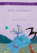 Bodies in Resistance (Gender, Development and Social Change)