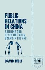 Public Relations in China af David Wolf
