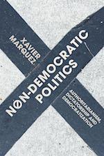 Non-Democratic Politics af Xavier Marquez